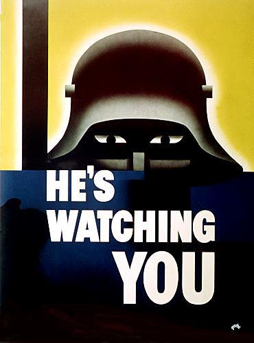 World War II He's Watching You poster (ca. 1942)